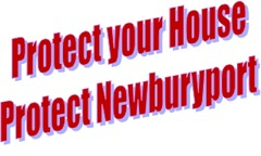 Protect Your House Protect Newburyport