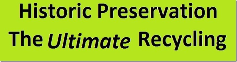Bumpersticker - Historic Preservation The Ultimate Recycling