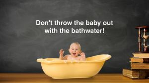 baby-and-bathwater